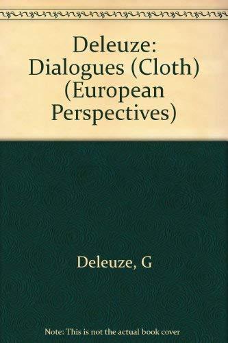 9780231066006: Dialogues (European Perspectives)