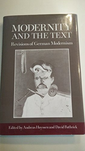 9780231066440: Modernity and the Text