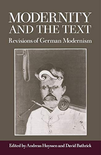 9780231066457: Modernity and the Text