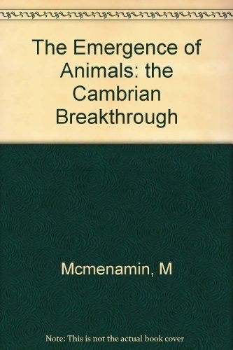 9780231066464: The Emergence of Animals: The Cambrian Breakthrough