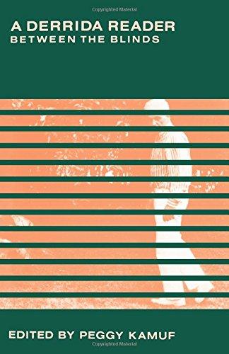 9780231066594: A Derrida Reader: Between the Blinds