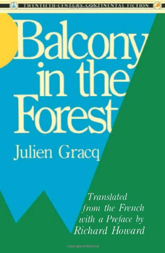 9780231066730: Balcony in the Forest (Twentieth Century Continental Fiction)