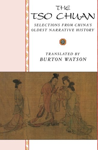 9780231067157: The TSO Chuan: Selections from China's Oldest Narrative History (Translations from the Asian Classics)