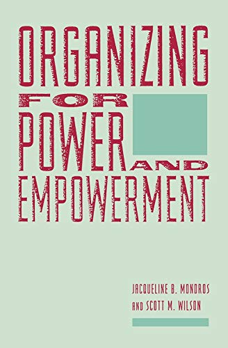 9780231067195: Organizing for Power and Empowerment