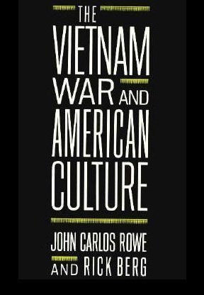 9780231067331: The Vietnam War and American Culture (The Social Foundations of Aesthetic Forms)