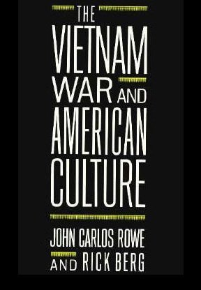 9780231067331: The Vietnam War and American Culture (Social Foundations of Aesthetic Forms)