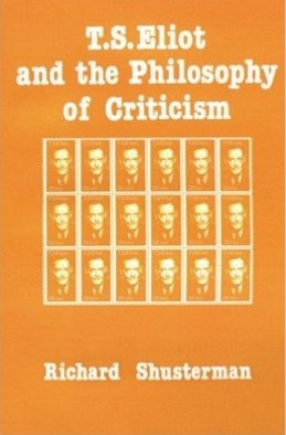 9780231067423: T.S. Eliot and the Philosophy of Criticism