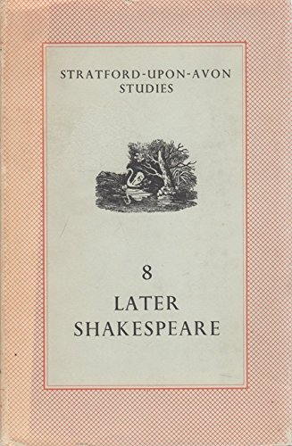 9780231067676: Shakespeare: The Later Years