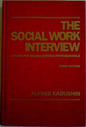 9780231067904: The Social Work Interview - 3rd Ed