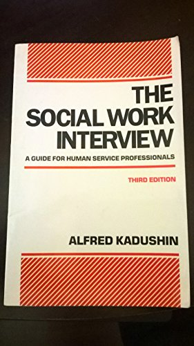 9780231067911: The Social Work Interview: A Guide for Human Service Professionals