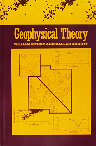 Geophysical Theory.: MENKE, William and