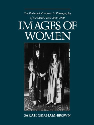 9780231068260: Images of Women: The Portrayal of Women in Photography of the Middle East, 1860-1950