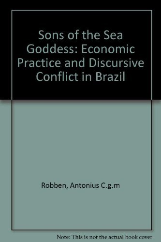 Sons of the Sea Goddess: Economic Practice and Discursive Conflict in Brazil
