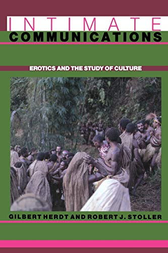 9780231069014: Intimate Communications: Erotics and the Study of Culture