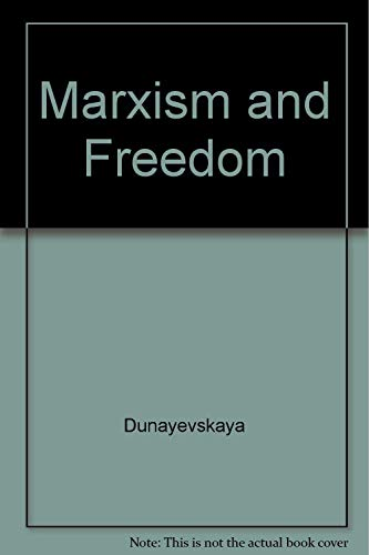9780231069359: Marxism and Freedom