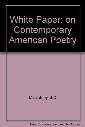 9780231069441: White Paper: On Contemporary American Poetry