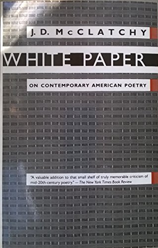 9780231069458: White Paper: On Contemporary American Poetry