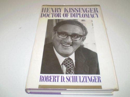 9780231069526: Henry Kissinger: Doctor of Diplomacy