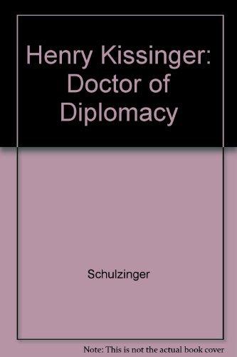 9780231069533: Henry Kissinger: Doctor of Diplomacy