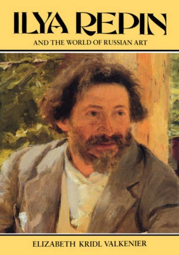 9780231069649: Ilya Repin and the World of Russian Art (Studies of the Harriman Institute)