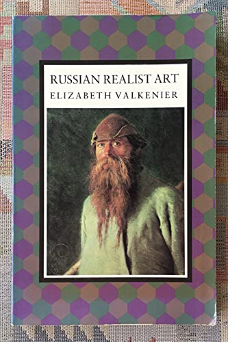 9780231069717: Russian Realist Art: The State and Society : The Peredvizhniki and Their Tradition (Studies of the Harriman Institute)