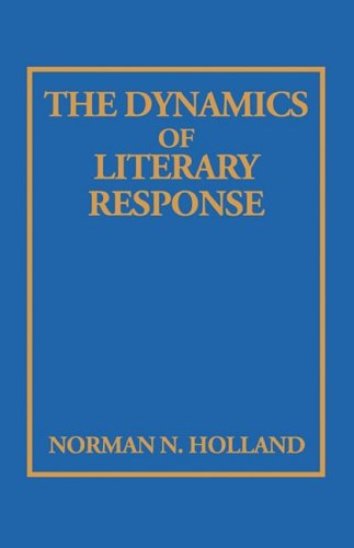 9780231069809: The Dynamics of Literary Response