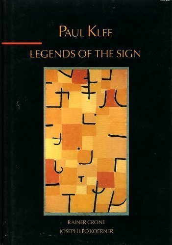 9780231070348: Paul Klee: Legends of the Sign (INTERPRETATIONS IN ART)