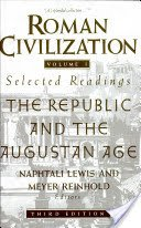 9780231070553: Roman Civilization: Selected Readings (Two Volumes in One)