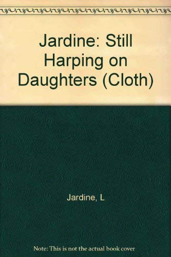 9780231070621: Still Harping on Daughters: Women and Drama in the Age of Shakespeare