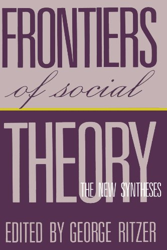 9780231070799: Frontiers of Social Theory