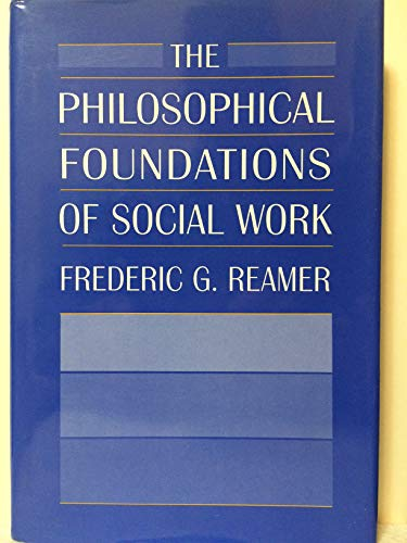 9780231071260: The Philosophical Foundations of Social Work