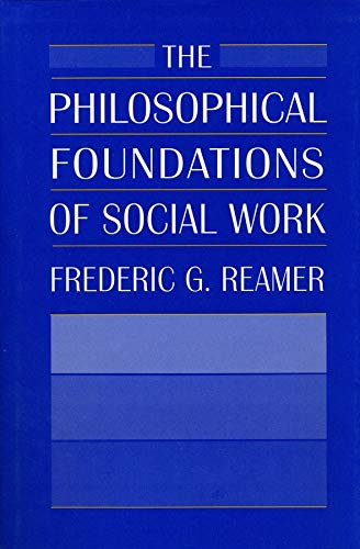 9780231071277: The Philosophical Foundations of Social Work