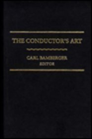 The Conductor's Art: Bamberger, Carl