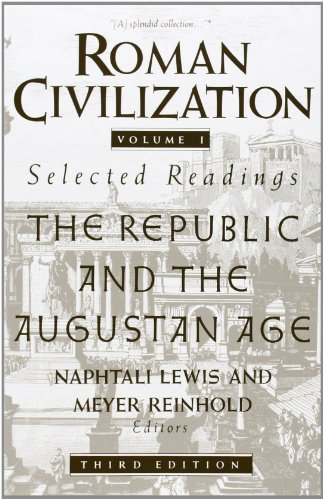 9780231071314: Roman Civilization: Selected Readings, Vol. 1: The Republic and the Augustan Age