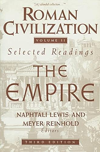 9780231071321: Roman Civilization: Selected Readings: The Empire: A Sourcebook: The Empire Vol 2 (Records of Civilization Sources & Study)