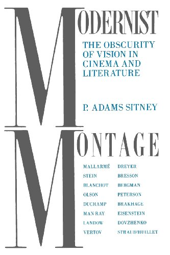 9780231071833: Modernist Montage: The Obscurity of Vision in Cinema and Literature