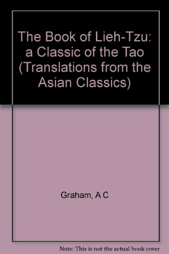 9780231072366: The Book of Lieh Tzu: A Classic of the Tao