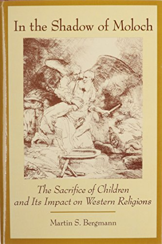 In the Shadow of Moloch: Bergmann, Martin S.