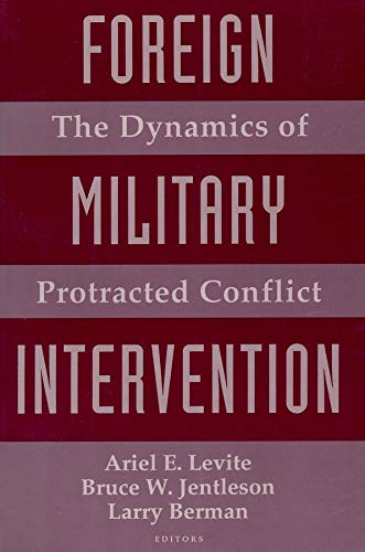 9780231072946: Foreign Military Intervention