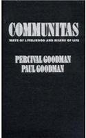 9780231072984: Communitas: Means of Livelihood and Ways of Life