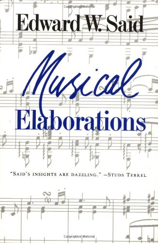 9780231073196: Musical Elaborations (The Wellek Library Lectures)