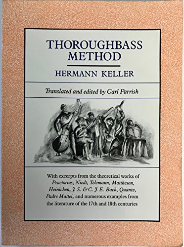 9780231073219: Thoroughbass Method: With Excerpts from the Theoretical Works of Practorius, Niedt, Telemann, Mattheson, Heinichen, J.S. & C.P.E. Bach, Quantz, and