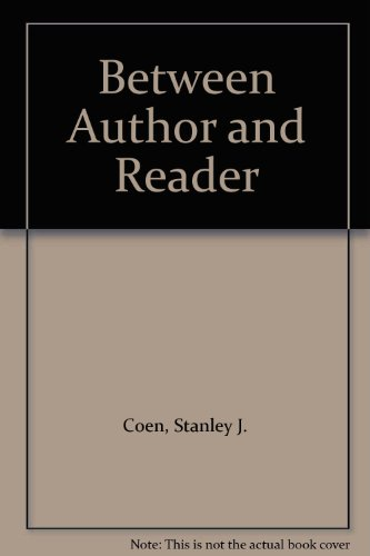 9780231073561: Between Author and Reader