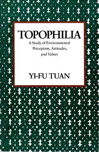 9780231073943: Topophilia