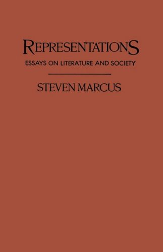 Representations : essays on literature and society.: Marcus, Steven.