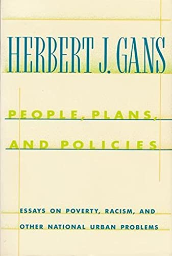 9780231074032: People, Plans, and Policies: Essays on Poverty, Racism, and Other National Urban Problems (A Morningside Book)