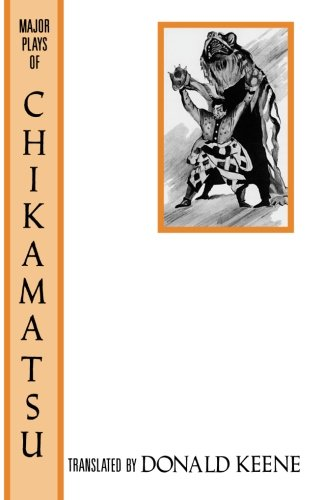 9780231074155: The Major Plays of Chikamatsu