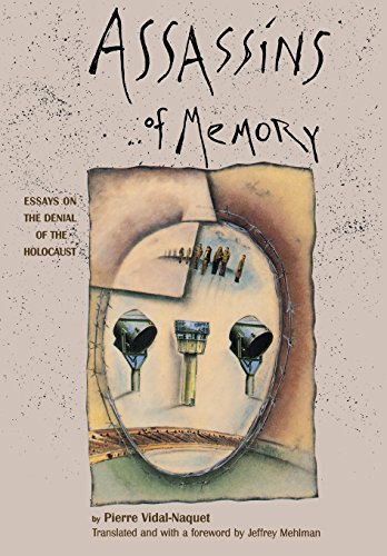 9780231074582: Assassins of Memory: Essays on the Denial of the Holocaust (European Perspectives: A Series in Social Thought and Cultural Criticism)