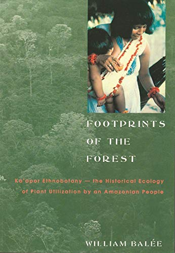 9780231074858: Footprints of the Forest