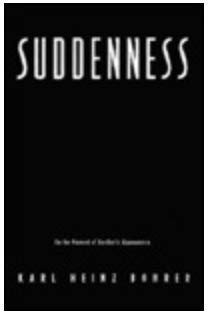 9780231075244: Suddenness: On the Moment of Aesthetic Appearance (European Perspectives)
